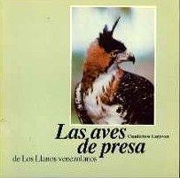 Archivo: Las aves de presa de Los Llanos venezolanos