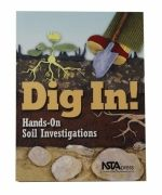 Dig In! Hands-On Soil Investigations
