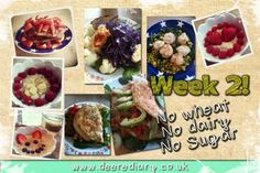 Week 2 - No sugar, No wheat, No dairy, No yeast, No chocolate, No Pork, No mushrooms...