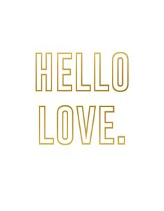 Hello Love, gold valentines printable