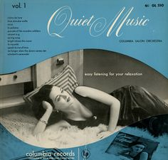 Unearthed In The Atomic Attic: Quiet Music - Columbia Salon Orchestra