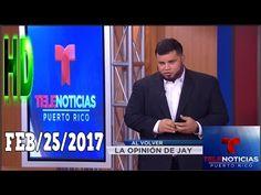 TELENOTICIAS FIN DE SEMANA FEB/25/2017 (NOTICIAS DE PUERTO RICO)