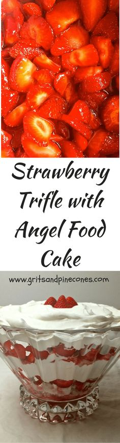 Strawberry Trifle with Angel Food Cake with fresh strawberries, whipped cream, and heavenly angel food cake is easy, elegant and delicious!   via @http://www.pinterest.com/gritspinecones/