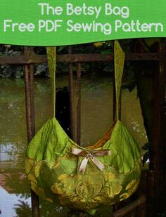 The Betsy Bag – Free PDF Sewing Pattern