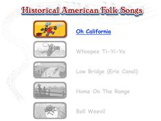 "Historical American Folk Songs--video of ""Oh California"" about the Gold Rush (to the tune of ""Oh Susannah"")"