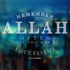 Remember Allah for success!