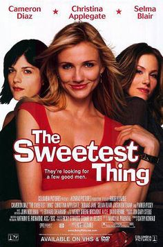 THE SWEETEST THING // usa // Roger Kumble 2002