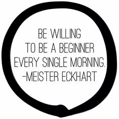 Be a beginner. From zenrecovery