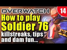 Overwatch Soldier76 - Dam cool - see why #overwatch