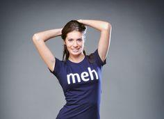 $15.98 Meh Shirt - Snorgtees.com