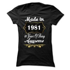Awesome Made in 1981 Limited Edition Women Tee