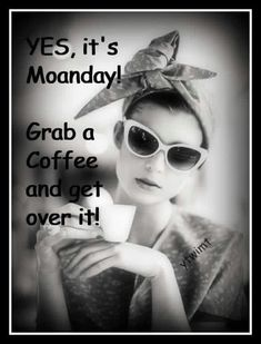 Yes, it is Monday. As it is every week. I just can't stand the overreactions.