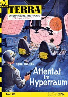 Terra SF 333 Attentat im Hyperraum   Hans Kneifel  Titelbild 1. Auflage:  Karl Stephan