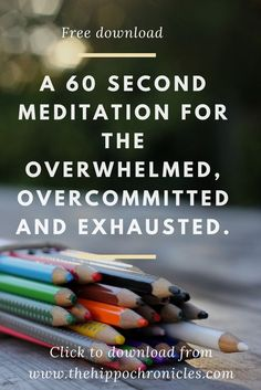 meditation for depression and anxiety, coping with overcommitment, too busy, care for carer,
