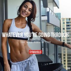 Whatever You're Going Through Exercise, you will feel better. http://www.gymaholic.co