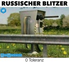 Russischer Blitzer - 0 Toleranz, Russen Witze #blitzer, #kanone, #maschinengewehr, #machine_gun Funny Facts, Funny Jokes, Hilarious, Haha, Good Jokes, Man Humor, Funny Cute, Funny Boy, Funny Moments
