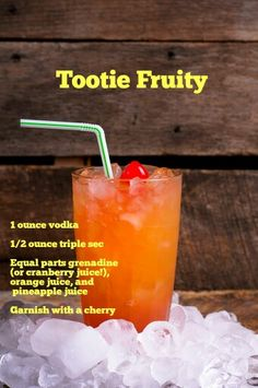 Tootie Fruiy: if you like vodka and fruity drinks, this is your calling! The recipe: 1 ounce vodka ounce triple sec Equal parts grenadine (or cranberry juice!), orange juice, and pineapple juice Garnish with a cherry Fruity Drinks, Non Alcoholic Drinks, Refreshing Drinks, Summer Drinks, Cocktail Drinks, Fun Drinks, Cocktail Recipes, Beverages, Cherry Cocktails