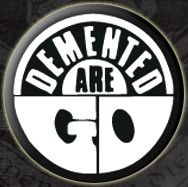 Demented Are Go Pin