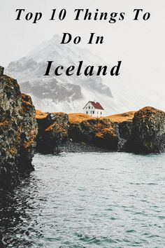 Top 10 things to do in Iceland. All sound amazing!