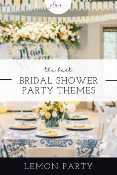 Plan the perfect bridal shower! Here are the BEST themes for 2021 / Bridal shower ideas / How to plan a Bridal Shower / Bridal Shower Inspiration / Lemon Bridal Shower / Garden / Southwest / Aloha / Something Blue / Tiffany's / Chanel / Adventure Awaits / Pearls of Wisdom Bridal Shower / Harry Potter / Friends Series / Pastel & Floral / Blush & Gold / Fiesta / Bohemian / Tea Party / Black & White Glam / Vogue Lingerie / Bubbles & Besties / Vintage Glamour / Scooped Up / Mint to Be / Rustic… Unique Bridal Shower, Bridal Shower Party, Bridal Showers, Lemon Party, Pastel Floral, Party Themes, Party Ideas, Event Decor, Friends Series