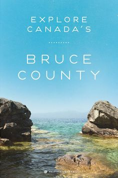 Canada's Bruce County is a treasure trove of natural beauty and quaint little towns.