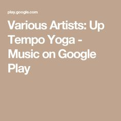 Various Artists: Up Tempo Yoga - Music on Google Play
