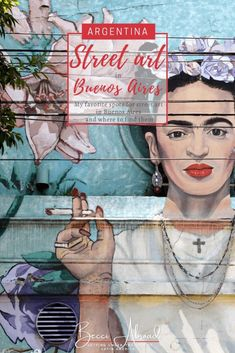 Street art that you can't miss when in Buenos Aires  #Argentina #BuenosAires #streetart #travel Visit Argentina, Argentina Travel, Brazil Travel, Peru Travel, Family Travel, Group Travel, South America Travel, Travel Articles, Travel Tips