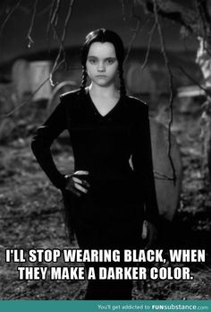 Wednesday Addams (Christina Ricci) - The Addams Family She was prefect. The Addams Family, Addams Family Quotes, Addams Family Wednesday, Christina Ricci, Erich Von Stroheim, Funny Quotes, Funny Memes, Funny Gifs, Hilarious