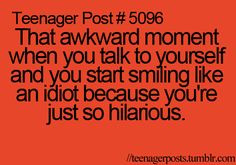 teenager post...  YES!