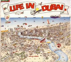 Life in Sunny Dubai poster. I still have this poster!!!!