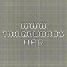 www.tragalibros.org