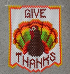 Handmade Thanksgiving Give Thanks Turkey Beaded Banner by wosiec1