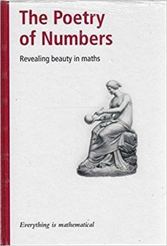 Télécharger Everything Is Mathematical Series Book Collection - Issue 27: The Poetry of Numbers Gratuit