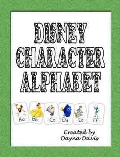 Alphabet Cards for the classroom letter wall with a Disney Character for each letter. By Dayna Davis...