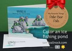 Big thanks to MFT for providing this month's release – I {bigpuffyheartlove} these polar bears! Color an Ice Fishing Pond – MFT Polar Bear Pals Birdie Brown is such a talen…