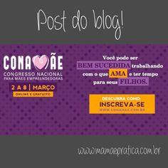 Já fizemos a nossa inscrição e contamos no blog mais detalhes dessa iniciativa super 10 das mamães do Mom' SA #apoio #conamae #online #gratuito