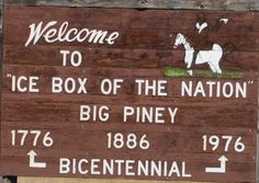 Welcome to Big Piney, Wyoming