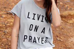 Livin On A Prayer Tee
