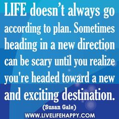 Image result for life doesn't always go as you planned quote