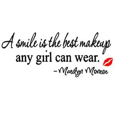 A personal favorite from my Etsy shop https://www.etsy.com/listing/225092582/a-smile-is-the-best-makeup-any-girl-can