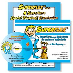 Grades 3-5 : Superflex®... A Superhero Social Thinking Curriculum Package. The three part  cognitive behavioral curriculum helps students to develop further awareness of their own thinking and social behaviors and learn strategies to help them develop better self-regulation across a range of these behaviors.
