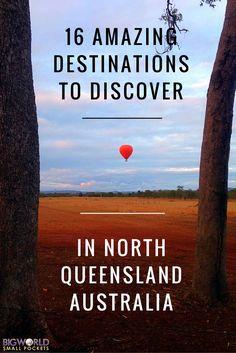 16 Amazing Destinations to Discover in North Queensland, Australia {Big World Small Pockets}
