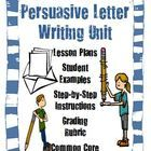 Persuasive Writing Unit Lesson Plans with Teacher Examples  The overall purpose for this activity is for students to understand the key components ...
