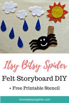 Itsy Bitsy Spider Felt Board DIY+ Free Printable Stencils - Live Well Play Together Felt Board Templates, Felt Board Patterns, Templates Printable Free, Printable Stencils, Applique Templates, Applique Patterns, Card Templates, Flannel Board Stories, Felt Board Stories