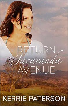 Return To Jacaranda Avenue eBook: Kerrie Paterson: Amazon.com.au: Kindle Store