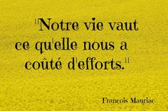 Citation positive de François Mauriac - http://www.clubpositifblog.com/citation-positive-francois-mauriac/