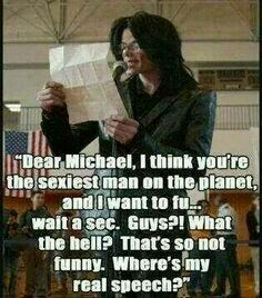I may have written that. Funny Relatable Memes, Funny Jokes, Michael Jackson Funny, O Pop, Peace And Love, My Love, Life Without You, King Of Music, The Jacksons