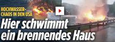 http://www.bild.de/video/clip/west-virginia/hier-schwimmt-ein-brennendes-haus-46475820,auto=true.bild.html Schlimmste seit 100 J. http://www.bild.de/video/clip/hochwasser/hochwasser-in-den-usa-agvideo-46484226,auto=true.bild.html