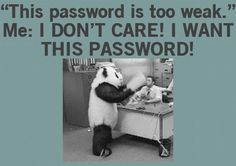 I want that password…