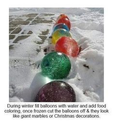 Freeze in freezer then remove balloons